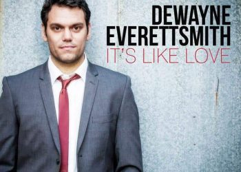 Dewayne_Everettsmith_Its_Like_Love