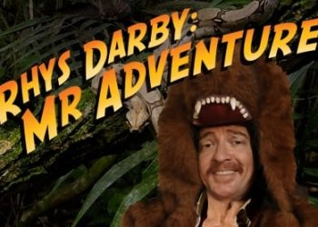 Rhys Darby - Mr Adventure