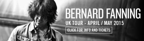 Bernard Fanning - UK Tour 2015 - get tickets