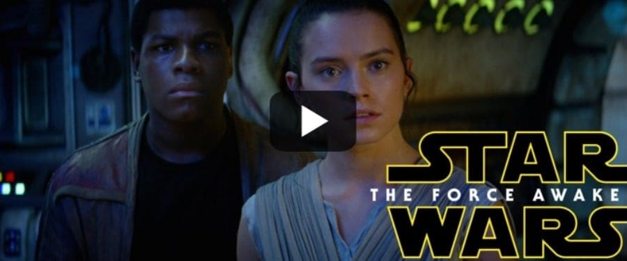 Star Wars The Force Awakens - new official trailer