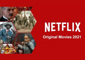 Most anticipated Netflix Movies of 2021