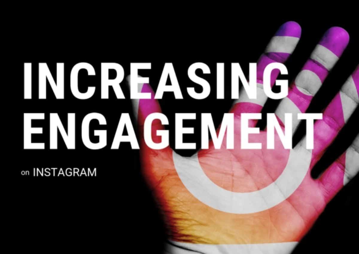 3 Simple Ways to Increase Instagram Engagement in 2021